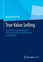 True Value Selling: Umfeld und erste Ansätze
