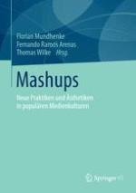 Mashups. Zur Einführung und Kontextualisierung