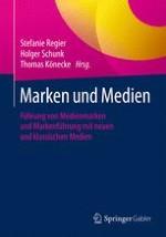 Markenführung mit Medien und Markenmanagement von Medien in medial geprägten Gesellschaften