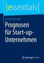 Prognosen als Lackmustest für Start-up-Unternehmen