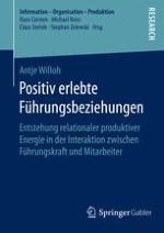 Positiv erlebte Führungsbeziehungen: Nutzenpotenziale einer zielorientierten Gestaltung von Führungsverhältnissen als praxisvirulentes Phänomen