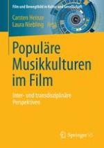 Populäre Jugend- und Musikkulturen im Film: Konzeptionen und Perspektiven