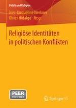 Religiöse Identitäten in politischen Konflikten – Eine Einleitung