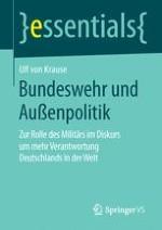 Einleitung – die aktuelle Debatte um mehr Verantwortung Deutschlands in der Welt