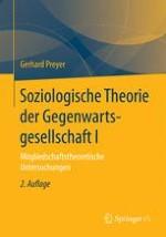 Einleitung Soziologische Theorie der Gegenwartsgesellschaft I Mitgliedschaftstheoretische Untersuchungen