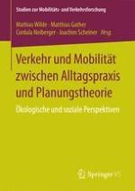 Verkehr und Mobilität zwischen Alltagspraxis und Planungstheorie – Einleitung
