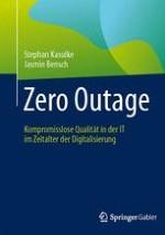 Einleitung – Zero Outage als Maxime in der IT