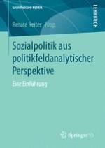 Einleitung: Sozialpolitik als Gegenstand der Politikfeldanalyse