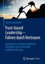 Was Führen bedeutet – Trust-based Leadership