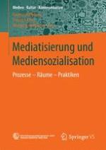 Mediatisierung und Mediensozialisation: Problemstellung und Einführung