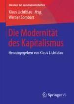Einleitende Bemerkungen zu einer Theorie des modernen Kapitalismus