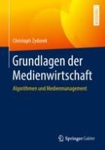 Ökonomische Zusammenhänge der medienwirtschaftlichen Algorithmisierungsdiskussion