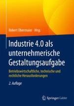 Industrie 4.0 als unternehmerische Gestaltungsaufgabe: Strategische und operative Handlungsfelder für Industriebetriebe