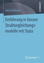 Warum Strukturgleichungsmodelle anwenden?