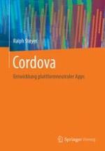 Einleitung und Grundlagen – Um was geht es bei Cordova?