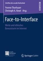 Freigeist-to-Interface – Moral und ethisches Handeln im virtuellen Sozialraum