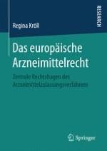Entwicklung des Europäischen Arzneimittelrechts