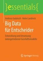 Big Data – Datenanalyse als Eintrittskarte in die Zukunft
