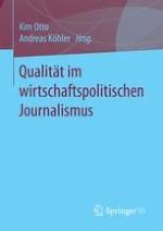 Einführung: Qualität im wirtschaftspolitischen Journalismus. Aktuelle Herausforderungen, Fragestellungen, Befunde und Strategien