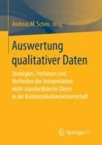 Auswertung qualitativer Daten in der Kommunikationswissenschaft