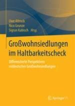 Ostdeutsche Großwohnsiedlungen im Haltbarkeitscheck