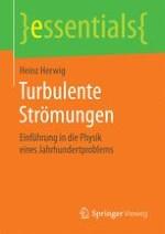 Einleitung: Turbulenz, ein allgegenwärtiges Phänomen