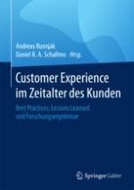 Gestaltung und Digitalisierung von Kundenerlebnissen im Zeitalter des Kunden