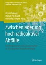 Zwischenlagerung hoch radioaktiver, Wärme entwickelnder Abfälle in Deutschland– ein Überblick