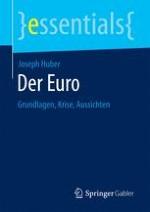 Ambivalente Grundlagen des Euro