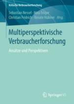 Einleitung: Multiperspektivische Verbraucherforschung
