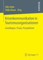 Krisen und Krisenmanagement im Tourismus – Eine konzeptionelle Einführung