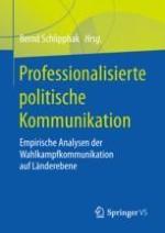 Die Professionalisierung der Wahlkampfkommunikation auf Länderebene
