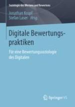 Eine Bewertungssoziologie des Digitalen