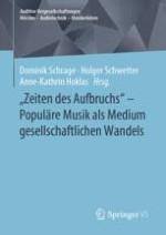 Einleitung: Musikalische Eigenzeiten und gesellschaftliche Umbrüche seit den 1960er Jahren