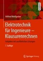 Abschnitt 1: 1 Physikalische Grundbegriffe der Elektrotechnik, 2 Gleichstromtechnik
