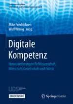 Digitale Kompetenz– Notwendigkeit und Kerngedanken
