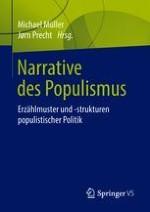 Narrative, Erzählungen und Geschichten des Populismus. Versuch einer begrifflichen Differenzierung