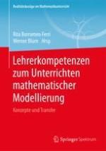 Reflexionskompetenzen von Studierenden beim Lehren und Lernen mathematischer Modellierung