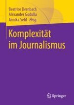 Komplexität und deren Reduktion im und durch Journalismus