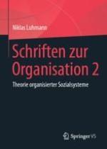 Überlegungen zum Verhältnis von Gesellschaftssystemen und Organisationssystemen