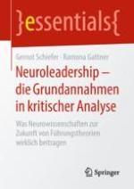 Neuroleadership – Revolution der Führungstheorien?