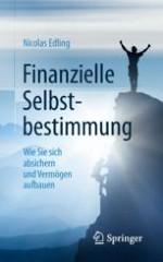 Finanzielle Selbstbestimmung – Worum geht es?