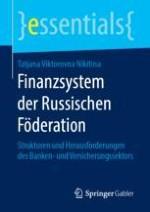 Die Struktur des Bankensystems der Russischen Föderation