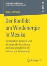 Einleitung: Warum einen Konflikt um Windenergie in Mexiko erforschen?
