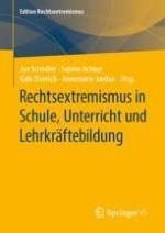 Rechtsextremismus und Schule: Herausforderungen, Aufgaben und Perspektiven