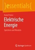Bedeutung und Besonderheiten elektrischer Energie
