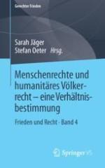 Menschenrechte und humanitäres Völkerrecht