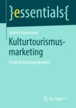 Einführung in das Kulturtourismusmarketing