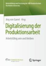 Die Arbeit in der digitalisierten Produktion – von der Analyse zum zukunftsorientierten Ansatz