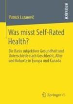 Einführung und Motivation: Die Relevanz subjektiver Gesundheit und offene Fragen
